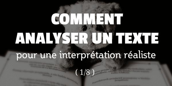 Comment Analyser Un Texte De Théâtre Pour Un Jeu d'Acteur Réaliste
