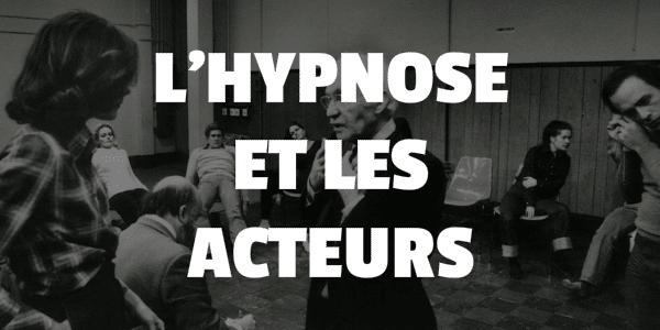 hypnose acteur